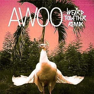 Awoo (Weird Together Remix) [feat. Betta Lemme]