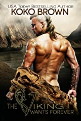 The Viking Wants Forever Kindle Edition
