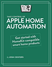 Take Control of Apple Home Automation (English Edition)