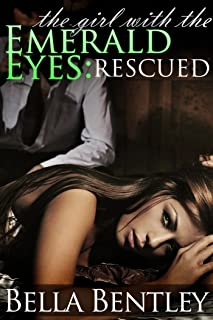 The Girl with the Emerald Eyes: Rescued (A Magical Romance Read): Rescued