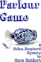 Parlour Game (Helen Shepherd Mysteries Book 11)