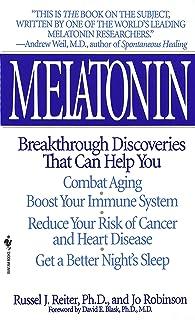 Melatonin: Breakthrough Discoveries That Can Help You Combat