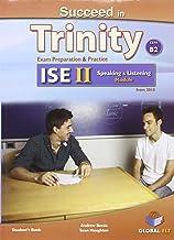 Succeed in Trinity-ISE 2. Listening-Speaking. Self-study edition. Per le Scuole superiori. Con espansione online