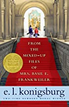 From the Mixed-Up Files of Mrs. Basil E. Frankweiler: Special Edition