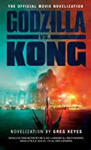 Godzilla vs. Kong: The Official Movie Novelization