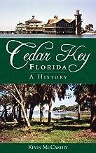 Cedar Key, Florida: una historia