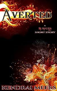 Averted: An Urban Fantasy Short (Slayers Inc.) (English Edition)