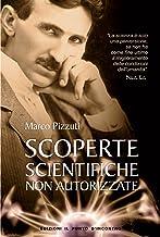Scaricare Libri Scoperte scientifiche non autorizzate (Attualità) PDF