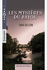 Les mystères du Bayou : Une fillette à secourir - Une troublante disparition - Les secrets du Bayou (Sagas) Format Kindle