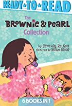 The Brownie & Pearl Collection: Brownie & Pearl Step Out; Brownie & Pearl Get Dolled Up; Brownie & Pearl Grab a Bite; Brownie & Pearl See the Sights; ... Go For a Spin; Brownie & Pearl Hit the Hay
