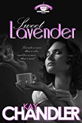 Sweet Lavender: A Tenth-Year Reunion (High School Homecoming) Kindle Edition