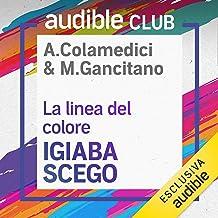 La linea del colore: Audible Club - Seconda stagione 6