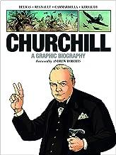 Churchill: A Graphic Biography