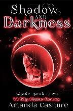 Shadow and Darkness: YA Why Choose Fantasy (Shadows and Shade Series Book 2)