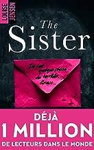 The sister : un nouveau thriller psychologique féminin dont le suspense tient jusqu'à la fin (BMR) (French Edition)