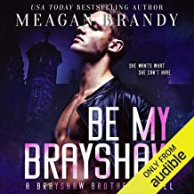 Be My Brayshaw: Brayshaw High, Book 4