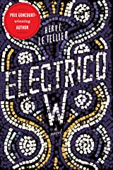 Electrico W: A Novel (English Edition) Format Kindle