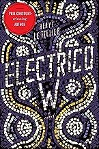 Electrico W: A Novel (English Edition)