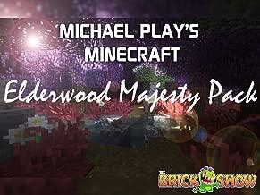 Michael Play's Minecraft Elderwood Majesty Pack Gameplay
