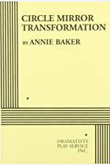 Circle Mirror Transformation (Acting Edition for Theater Productions) Paperback