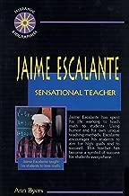 Jaime Escalante: Sensational Teacher (Hispanic Biographies)