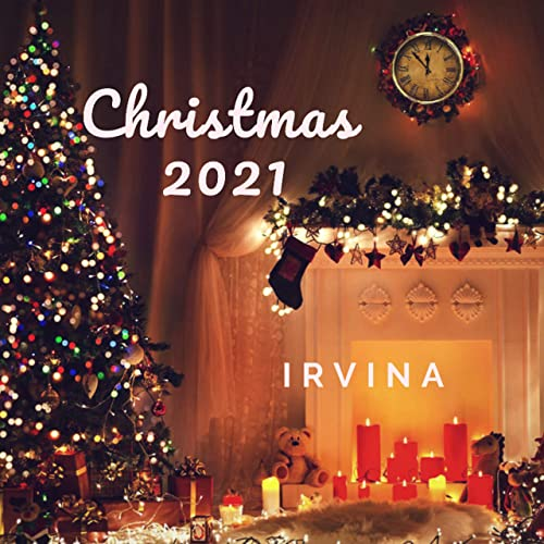 2021 Christmas Album Christmas Day 2021 By Irvina On Amazon Music Amazon Com