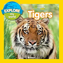 Explore My World Tigers (English Edition)