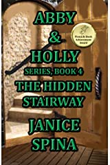 Abby & Holly Series, Book 4: The Hidden Stairway Kindle Edition