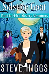 Solstice Goat (Patricia Fisher Mystery Adventures Book 2) Kindle Edition