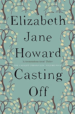 Casting Off (The Cazalet Chronicle Book 4) (English Edition)