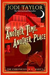 Another Time, Another Place: Chronicles of St Mary's 12 (Chronicles of St. Mary's) (English Edition) Format Kindle