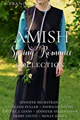Amish Spring Romance Collection: Seven Stories of Hope and Love Kindle Edition