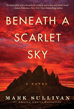 Beneath a Scarlet Sky: A Novel (English Edition)