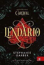Lendário (Caraval Livro 2) (Portuguese Edition)