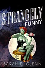 Strangely Funny Kindle Edition