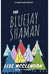 The Bluejay Shaman (Alix Thorssen Mystery Series Book 1) (English Edition) Versión Kindle