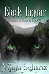 Black Jaquar (Chronicles of Kassouk Book 3) Kindle Edition