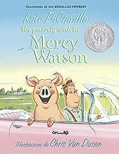 UN PASSEIG DE LA MERCY WATSON (Álbumes ilustrados) (Spanish Edition)