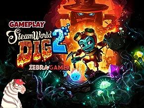 Clip: Steamworld Dig 2 Gameplay - Zebra Gamer