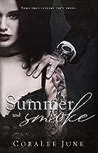 Summer and Smoke: A Dark Reverse Harem Romance (The Bullets Book 2)
