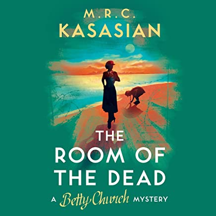 The Room of the Dead: A Betty Church Mystery, Book 2