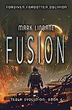 Fusion (Tesla Evolution Book 4) (English Edition)