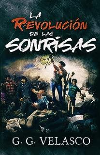 La revolución de las sonrisas (Spanish Edition)