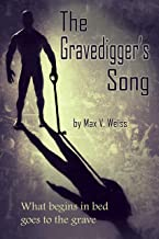The Gravedigger's Song: A summer vacation of dangerous love turns to murder