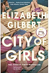 City of Girls: The Sunday Times Bestseller Kindle Edition