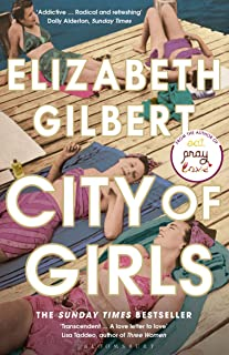 City of Girls: The Sunday Times Bestseller (191 GRAND)
