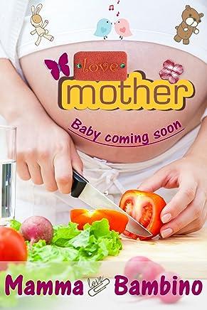 Mamma & Bambino: Tutto ciò che riguarda la gravidanza, la nascita e sonno del bambino!