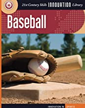 Baseball (21st Century Skills Innovation Library: Innovation in Sports)