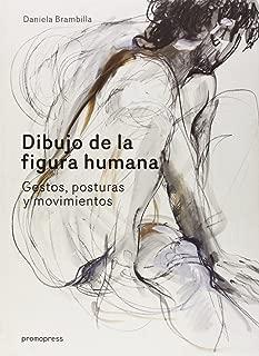 Dibujo De La Figura Human. Gestos, Posturas Y Movimientos