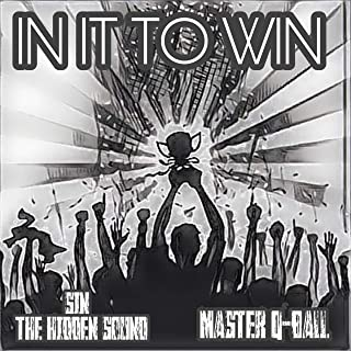 In It to Win (feat. Master Q-Ball) [Explicit]